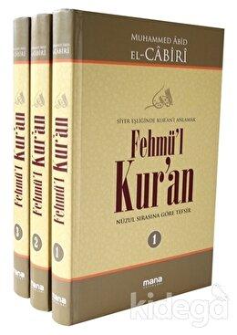 Fehmü'l Kur'an - Siyer Eşliğinde Kur'anı Anlamak (3 Cilt Takım)
