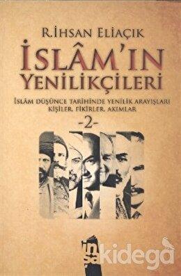 İslam'ın Yenilikçileri 2. Cilt, Recep İhsan Eliaçık