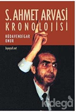 S. Ahmet Arvasi Kronolojisi, Hüdavendigar Onur