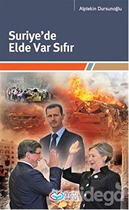 Suriye'de Elde Var Sıfır