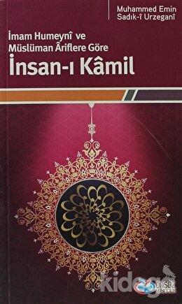 İmam Humeyni ve Müslüman Ariflere Göre İnsan-ı Kamil