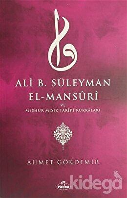 Ali B. Süleyman El-Mansuri ve Meşhur Mısır Tariki Kurraları