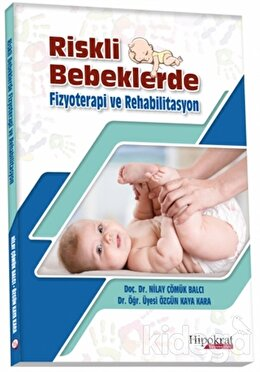 Riskli Bebeklerde Fizyoterapi ve Rehabilitasyon