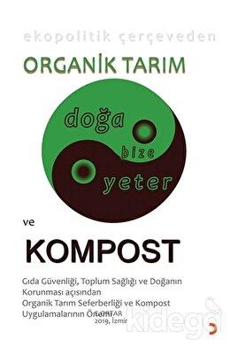 Ekopolitik Çerçeveden Organik Tarım ve Kompost
