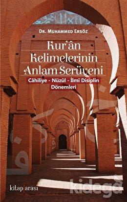 Kur'an Kelimelerinin Anlam Serüveni