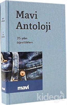 Mavi Antoloji - 25 Yılın Öğrettikleri
