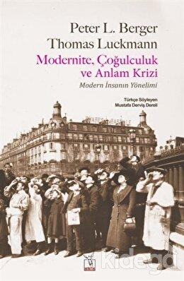 Modernite, Çoğulculuk ve Anlam Krizi