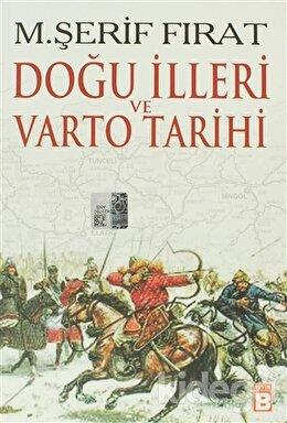 Doğu İlleri ve Varto Tarihi