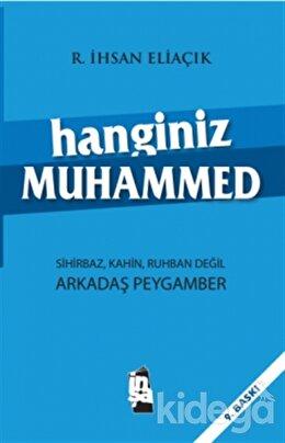 Hanginiz Muhammed, Recep İhsan Eliaçık