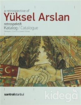 A Retrospective Of Yüksel Arslan Retrospektifi, Kolektif