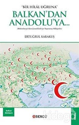 Balkan'dan Anadolu'ya