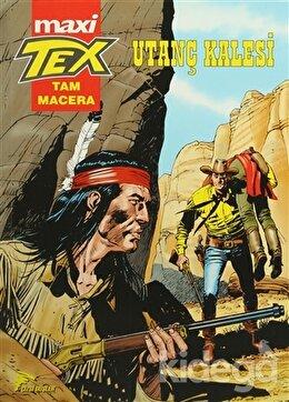 Maxi Tex 4 : Utanç Kalesi
