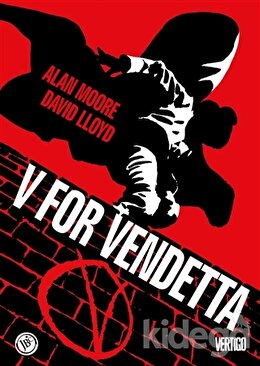 V For Vendetta (Özel Edisyon), Alan Moore