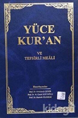 Yüce Kur'an ve Tefsirli Meali