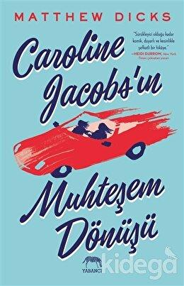Caroline Jacobs'ın Muhteşem Dönüşü