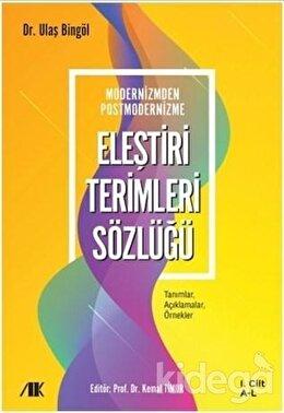 Modernizmden Postmodernizme Eleştiri Terimleri Sözlüğü Cilt 1