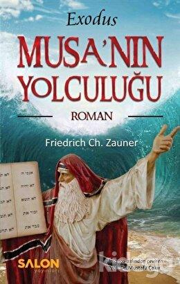 Exodus Musa'nın Yolculuğu