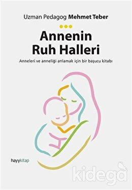 Annenin Ruh Halleri