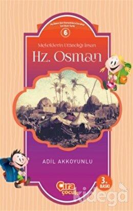 Meleklerin Utandığı İnsan Hz. Osman