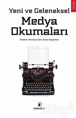 Yeni ve Geleneksel Medya Okumaları