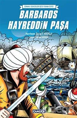 Osmanlı Denizcileri Çizgi Roman Serisi - Barbaros Hayreddin Paşa