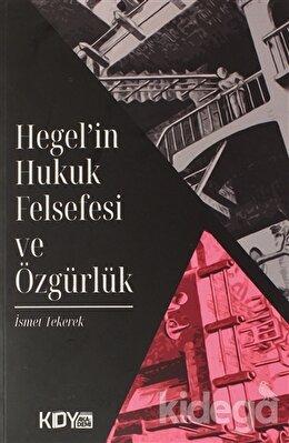 Hegel'in Hukuk Felsefesi ve Özgürlük