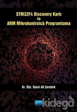 STM32F4 Discovery Kartı ile ARM Mikrokontrolcü Programlama