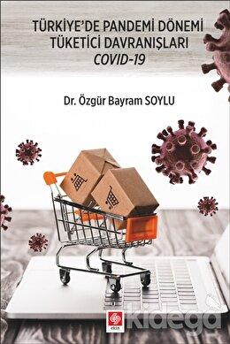 Türkiye'de Pandemi Dönemi Tüketici Davranışları Covid-19