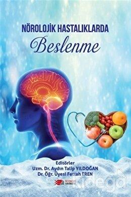 Nörolojik Hastalıklarda Beslenme