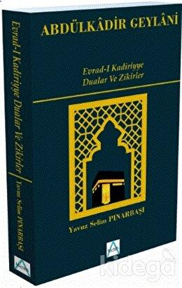 Evrad-ı Kadiriyye - Dualar ve Zikirler