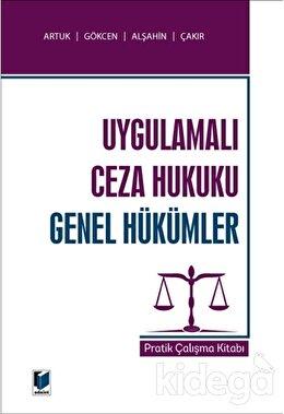 Uygulamalı Ceza Hukuku Genel Hükümler