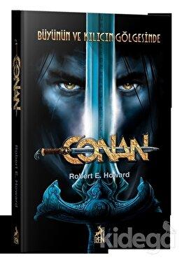 Conan: Büyünün ve Kılıcın Gölgesinde (2. Kitap)