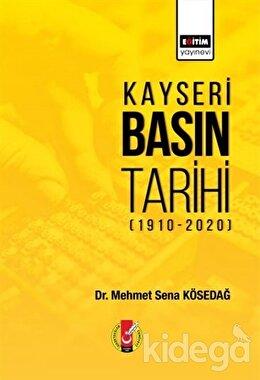 Kayseri Basın Tarihi (1910-2020)