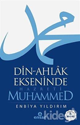 Din-Ahlak Ekseninde Hazreti Muhammed