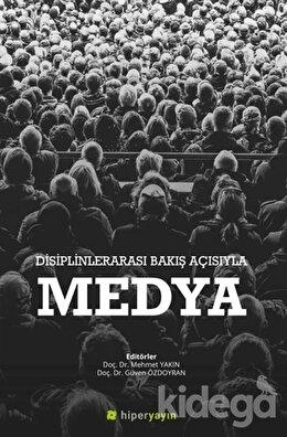 Disiplinlerarası Bakış Açısıyla Medya