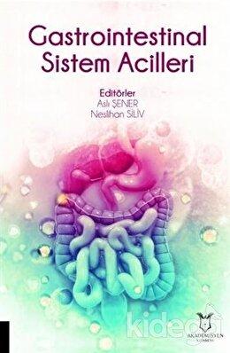 Gastrointestinal Sistem Acilleri