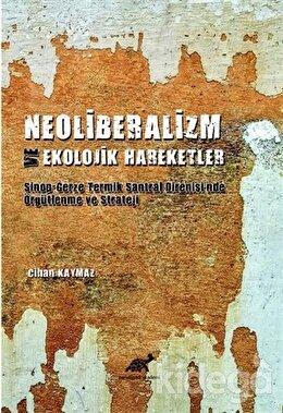 Neoliberalizm ve Ekolojik Hareketler