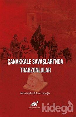Çanakkale Savaşları'nda Trabzonlular