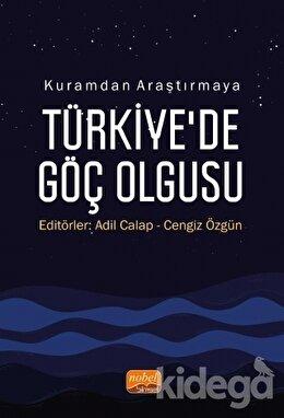 Kuramdan Araştırmaya Türkiye'de Göç Olgusu