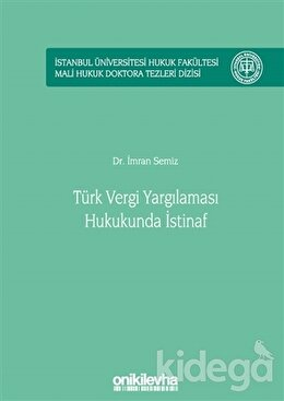 Türk Vergi Yargılaması Hukukunda İstinaf