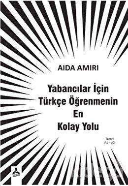 Yabancılar İçin Türkçe Öğrenmenin En Kolay Yolu