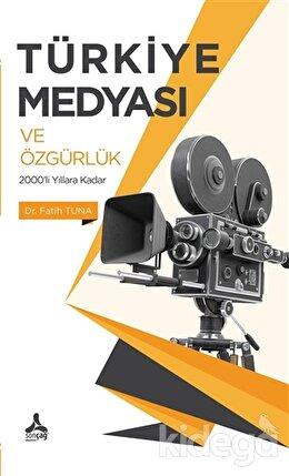 Türkiye Medyası ve Özgürlük
