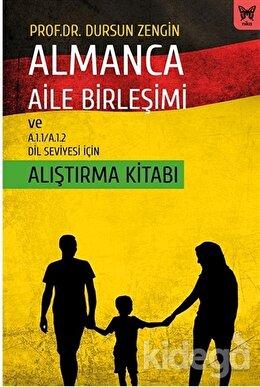 Almanca Aile Birleşimi ve A.1.1/A.1.2 Dil Seviyesi İçin Alıştırma Kitabı