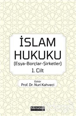 İslam Hukuku 1. Cilt