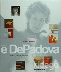 E DePadova - 50 Years of Design, Federico Motta Editore