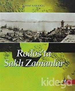 Rodos'ta Saklı Zamanlar, Şahap Kaşlıoğlu