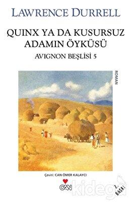Quinx ya da Kusursuz Adamın Öyküsü : Avignon Beşlisi - 5