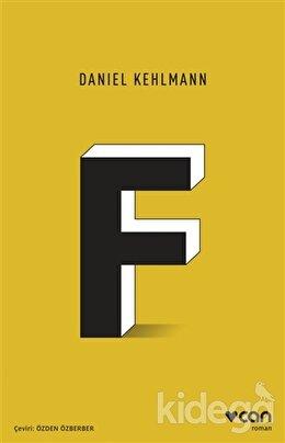 F, Daniel Kehlmann