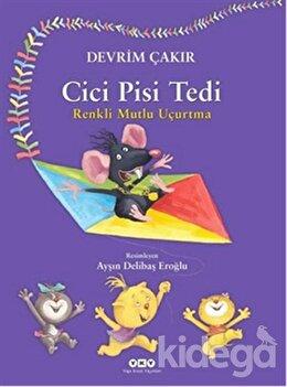Cici Pisi Tedi - Renkli Mutlu Uçurtma