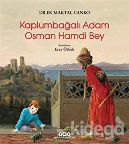 Kaplumbağalı Adam Osman Hamdi Bey